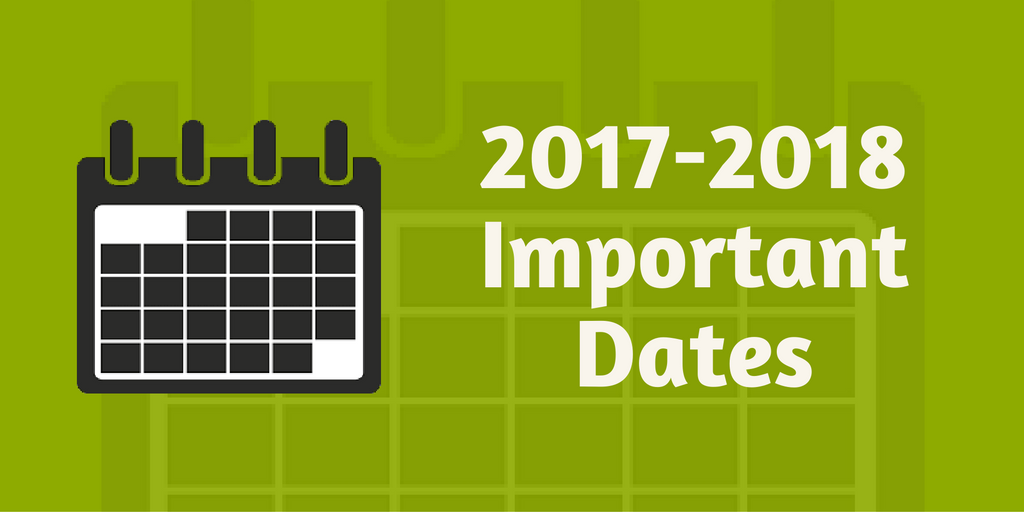 Important dates for the 2017-2018 school year.